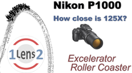 Article: Nikon COOLPIX P1000 zooms in on the Xcelerator roller coaster.